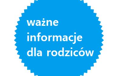 Informacje dla Rodziców/Opiekunów prawnych